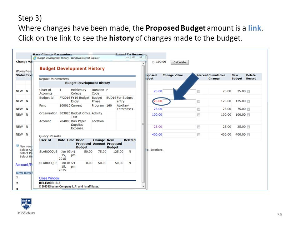 Step 3) Where changes have been made, the Proposed Budget amount is a link.