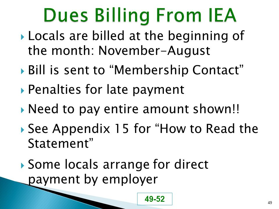 " Locals are billed at the beginning of the month: November-August  Bill is sent to ""Membership Contact""  Penalties for late payment  Need to pay e"