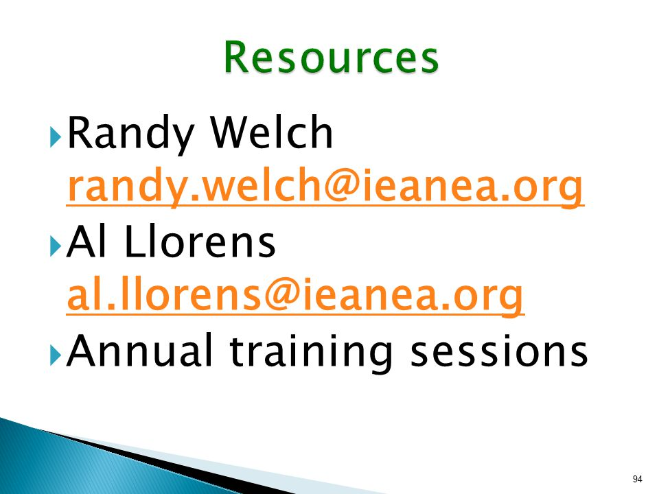  Randy Welch randy.welch@ieanea.org randy.welch@ieanea.org  Al Llorens al.llorens@ieanea.org al.llorens@ieanea.org  Annual training sessions 94