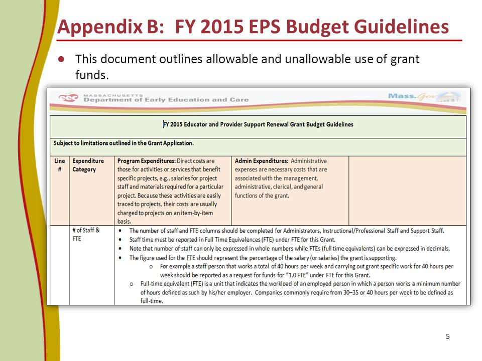 Appendix B: FY 2015 EPS Budget Guidelines This document outlines allowable and unallowable use of grant funds.