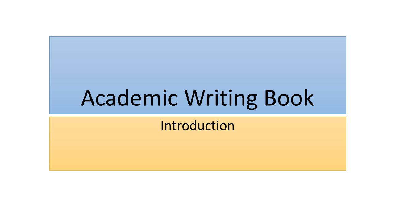 Academic Writing Book Introduction