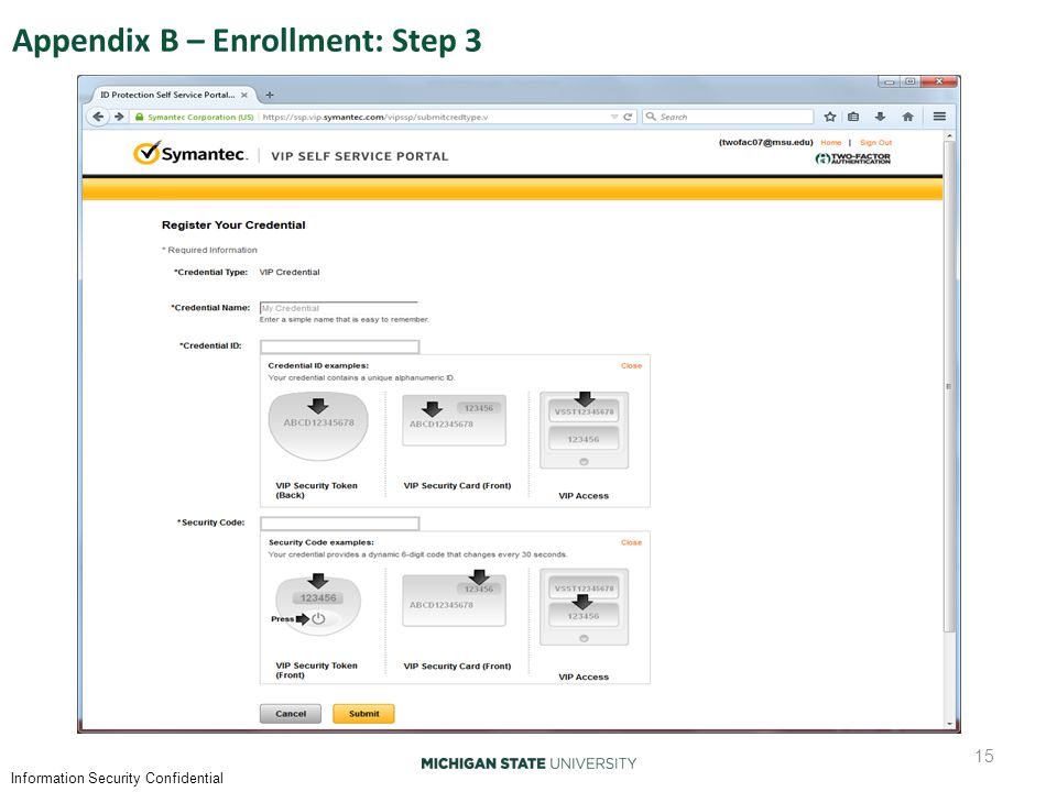 Information Security Confidential Appendix B – Enrollment: Step 3 15