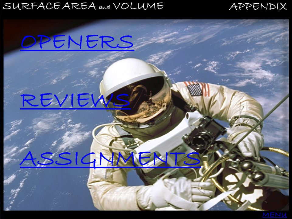 SURFACE AREA and VOLUME APPENDIX MENU OPENERS REVIEWS ASSIGNMENTS