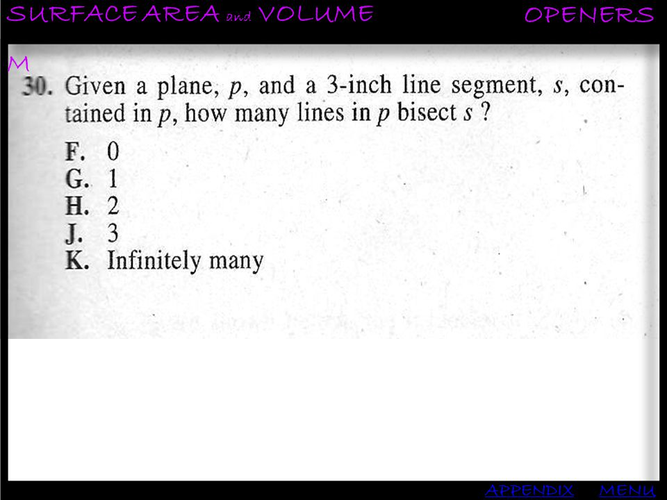SURFACE AREA and VOLUME OPENERS APPENDIXMENU M