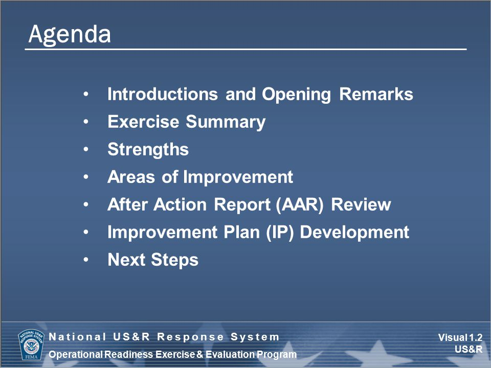 Visual 1.13 US&R National US&R Response System Operational Readiness Exercise & Evaluation Program Writing Corrective Actions Determine action needed to fix the problem.
