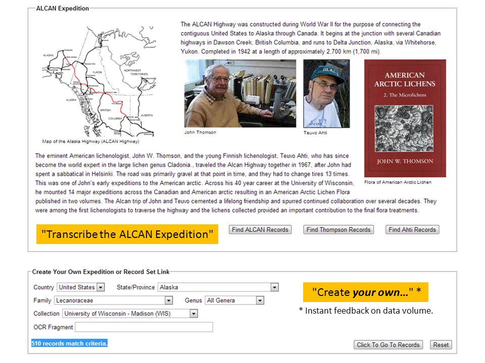 Transcribe the ALCAN Expedition Create your own… * * Instant feedback on data volume.