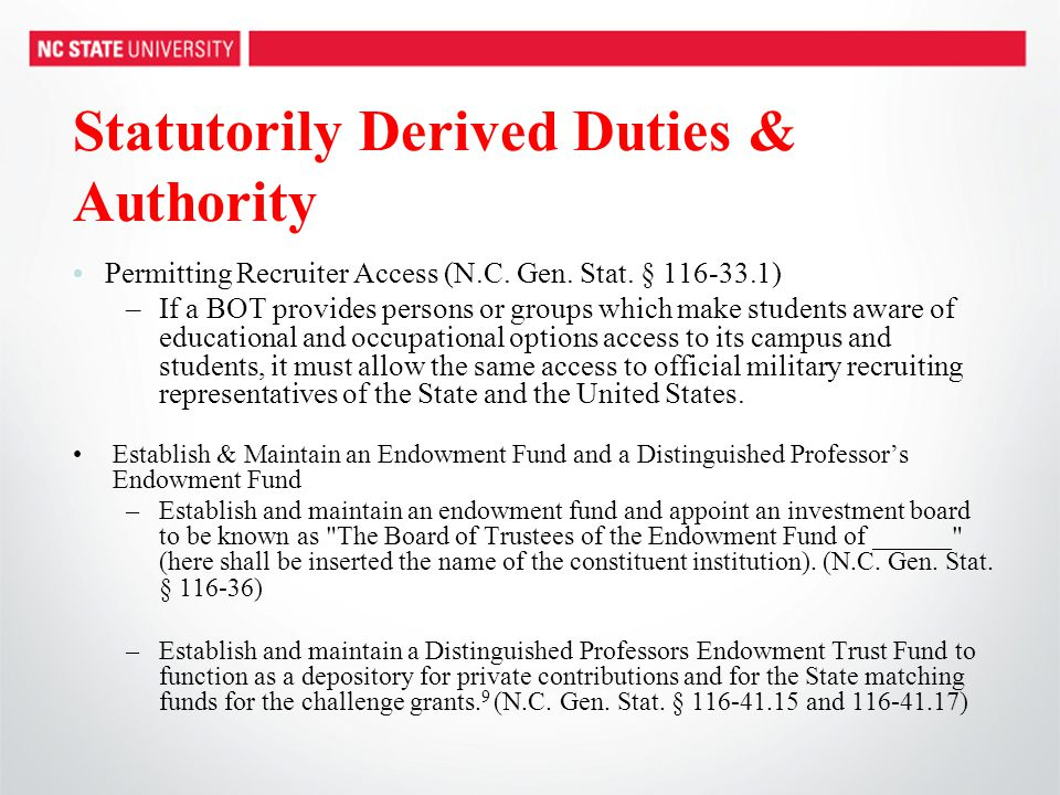 Statutorily Derived Duties & Authority Permitting Recruiter Access (N.C. Gen. Stat. § 116-33.1) –If a BOT provides persons or groups which make studen