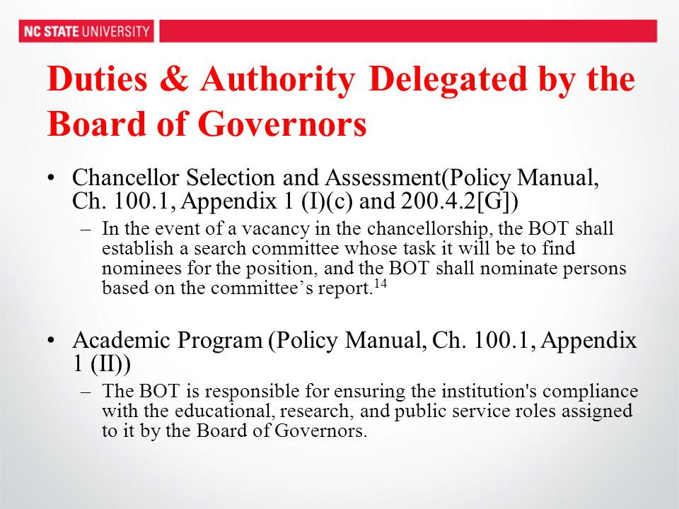 Duties & Authority Delegated by the Board of Governors Chancellor Selection and Assessment(Policy Manual, Ch. 100.1, Appendix 1 (I)(c) and 200.4.2[G])
