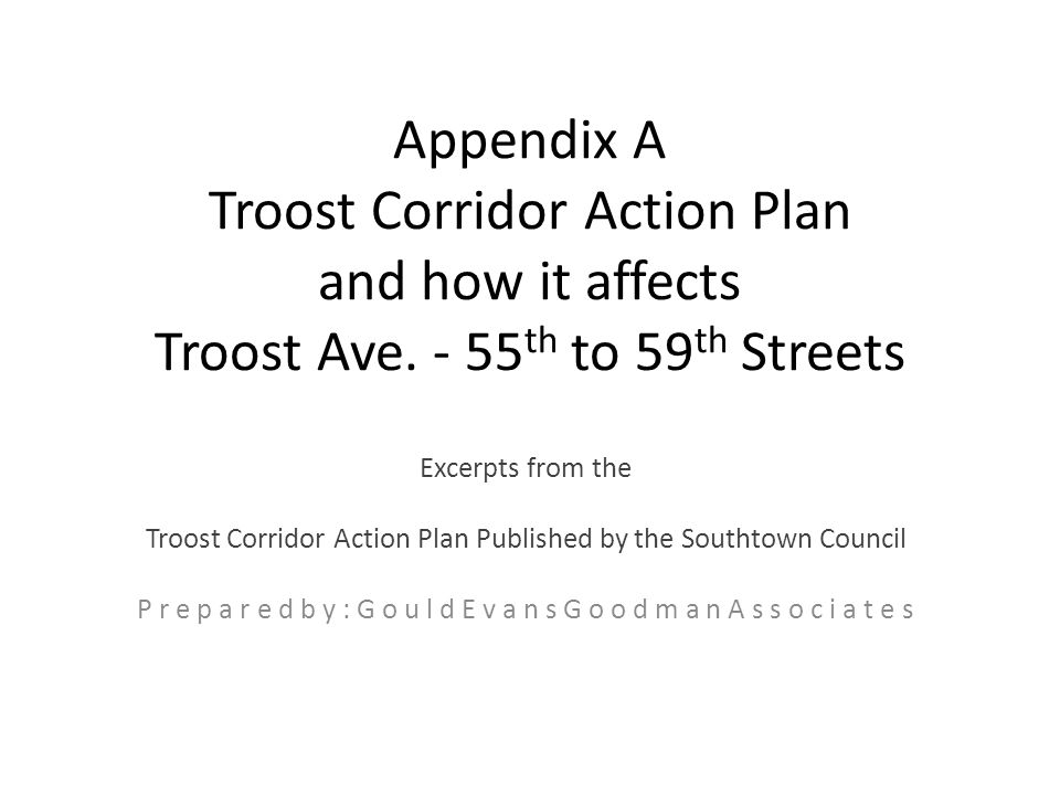 Appendix A Troost Corridor Action Plan and how it affects Troost Ave.
