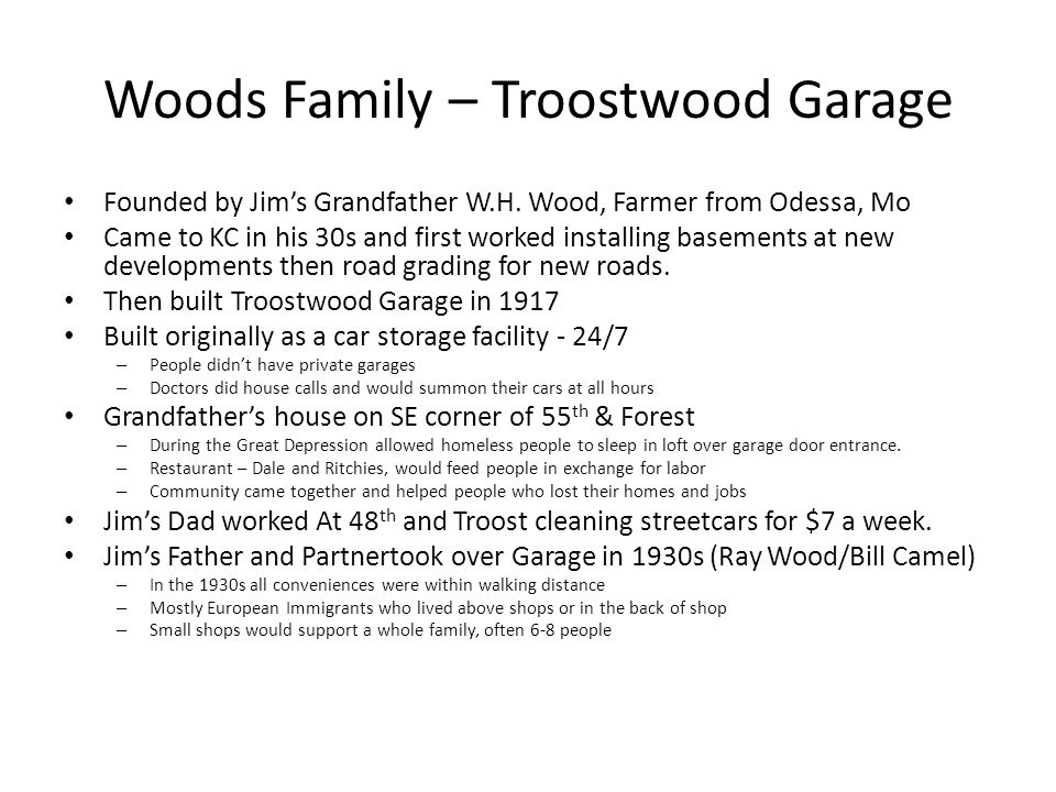 Woods Family – Troostwood Garage Founded by Jim's Grandfather W.H.