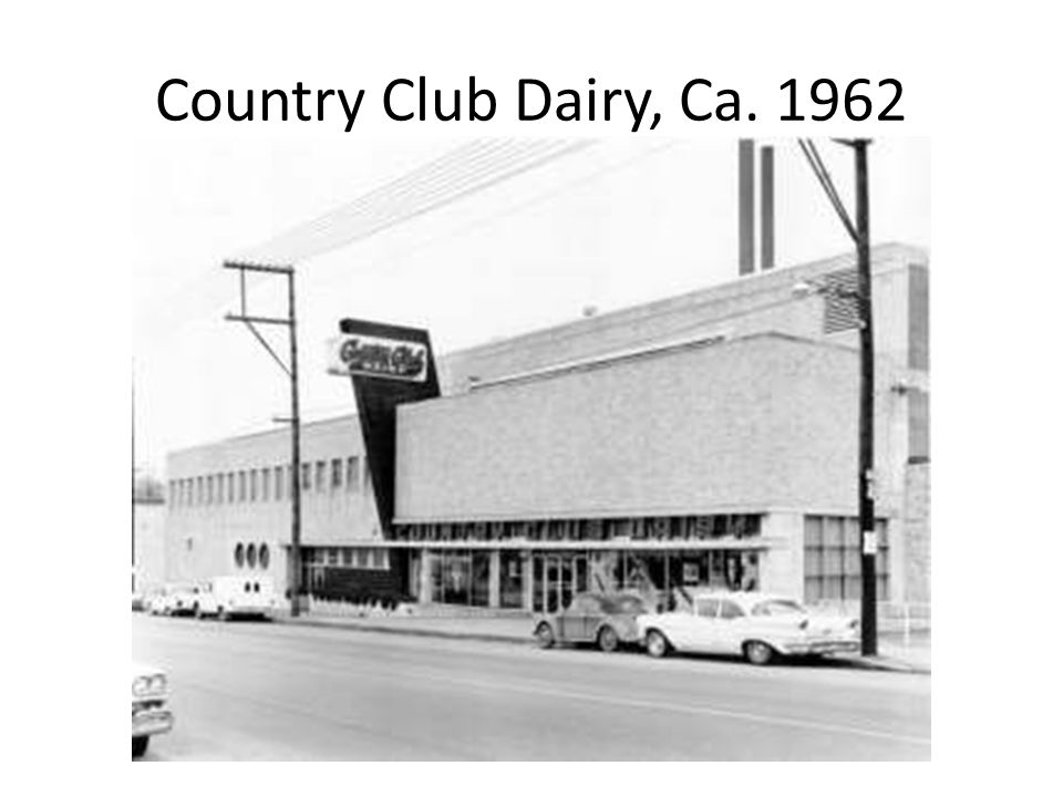 Country Club Dairy, Ca. 1962