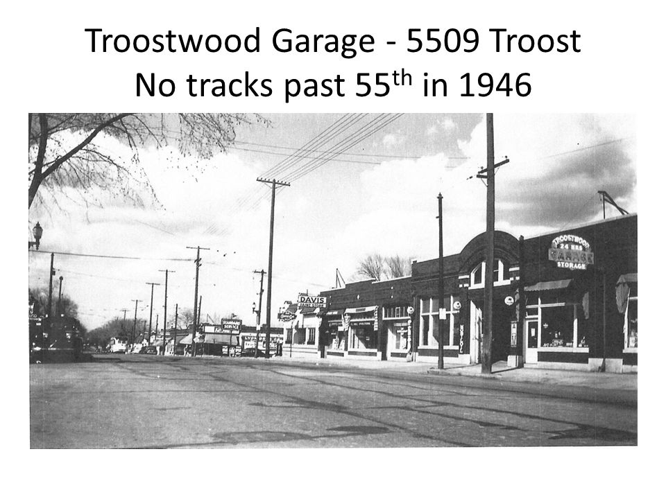 Troostwood Garage - 5509 Troost No tracks past 55 th in 1946