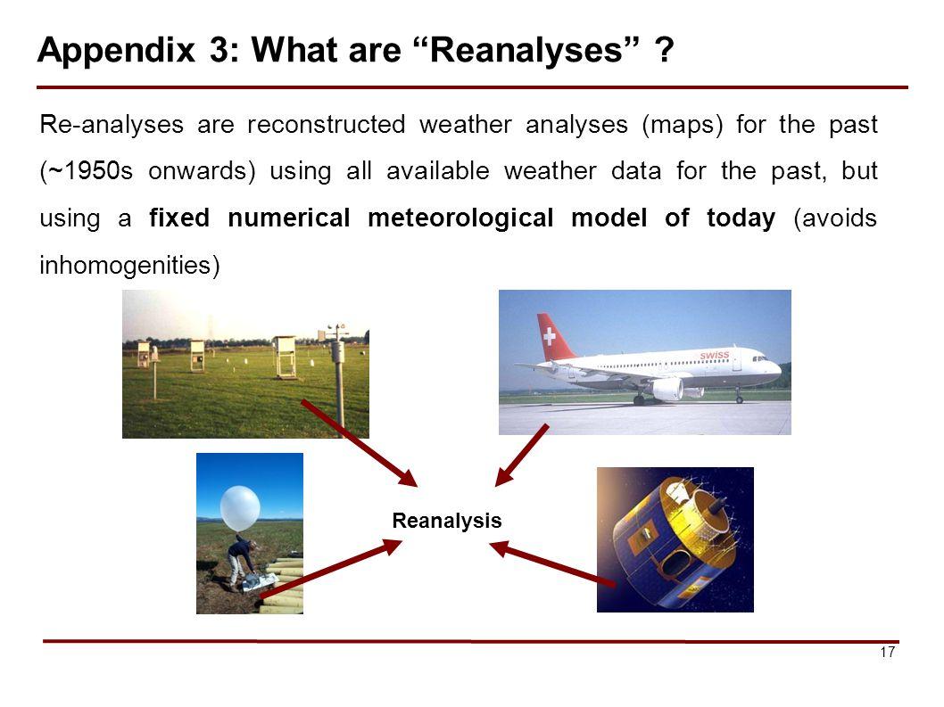 17 Appendix 3: What are Reanalyses .