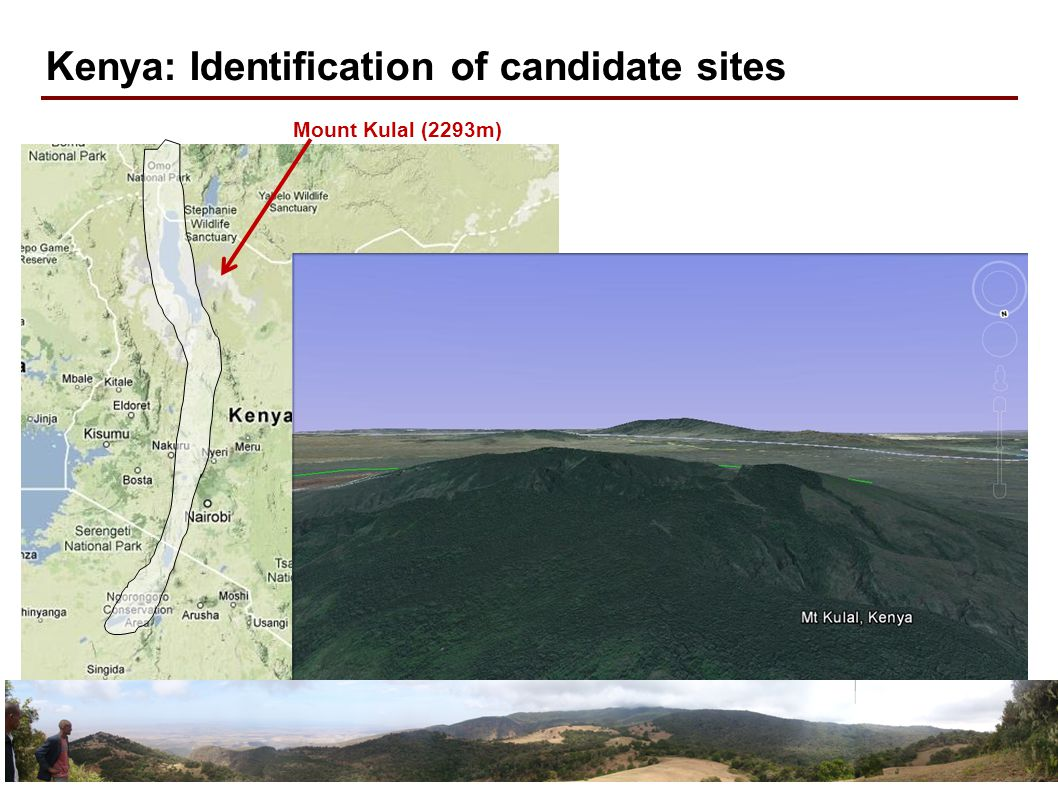 21 Kenya: Identification of candidate sites Mount Kulal (2293m)