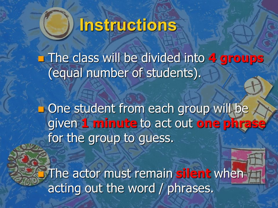 Instructions n The actor can indicate the number of words by showing the corresponding number of fingers on their hand.