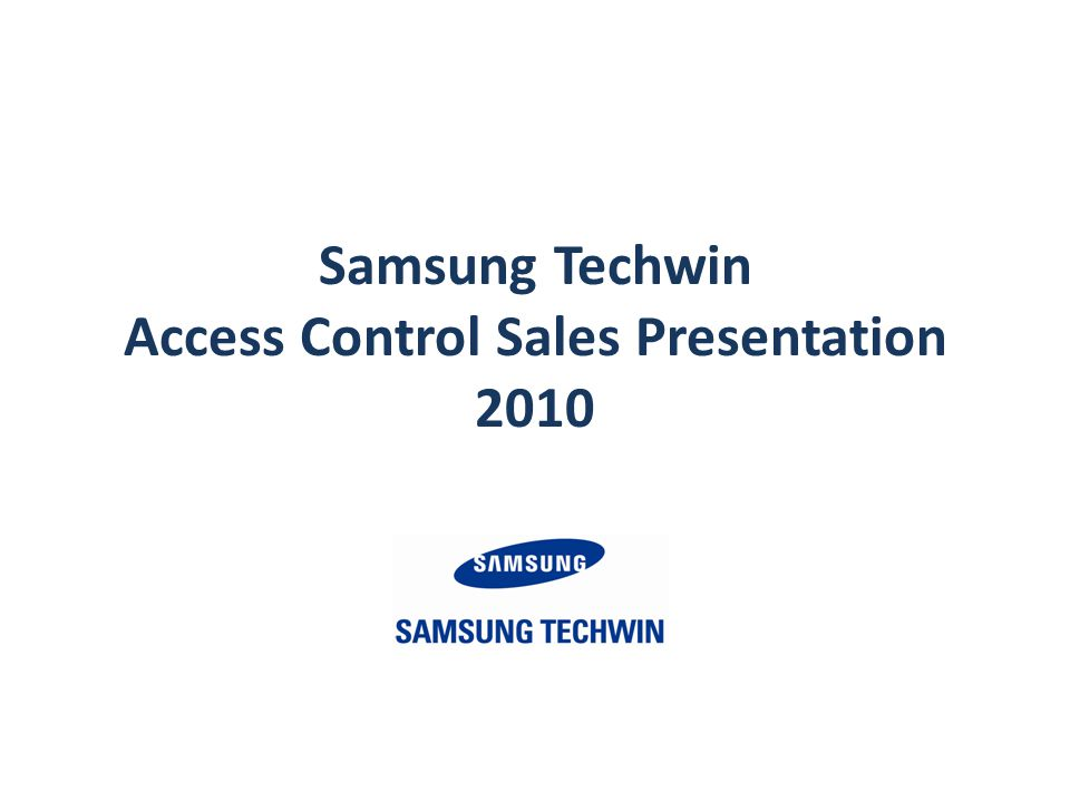 Samsung Techwin Access Control Sales Presentation 2010