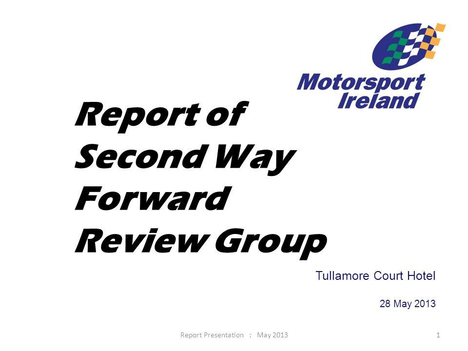 Report Presentation : May 201342