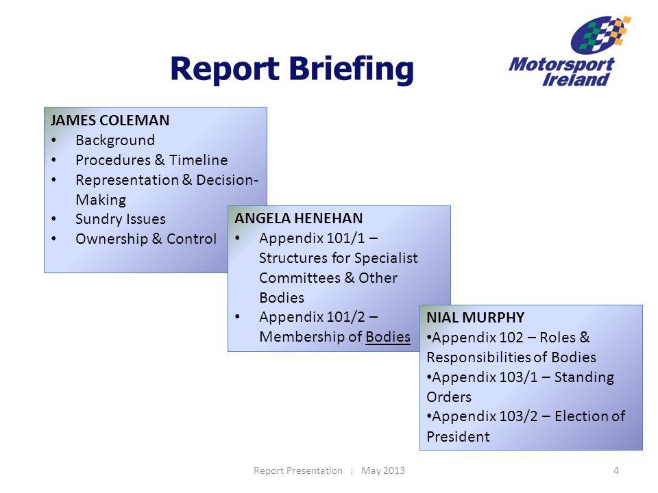 Report Presentation : May 20135