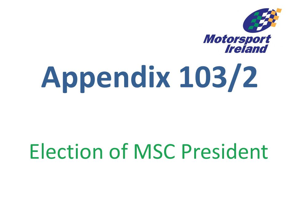 Appendix 103/2 Election of MSC President