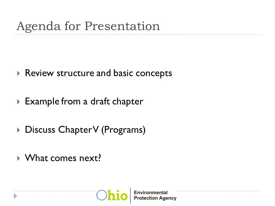 Agenda for Presentation  Review structure and basic concepts  Example from a draft chapter  Discuss Chapter V (Programs)  What comes next