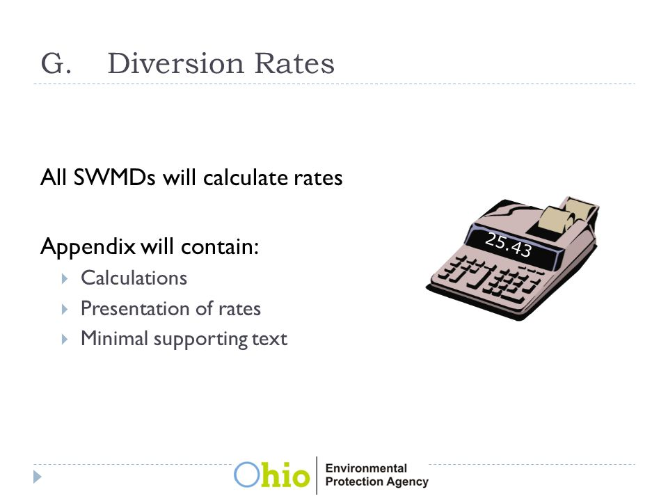 G.Diversion Rates All SWMDs will calculate rates Appendix will contain:  Calculations  Presentation of rates  Minimal supporting text 25.43