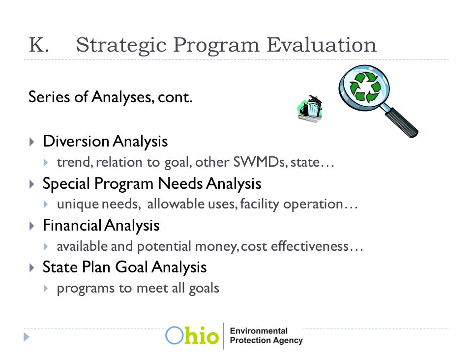 K.Strategic Program Evaluation Series of Analyses, cont.