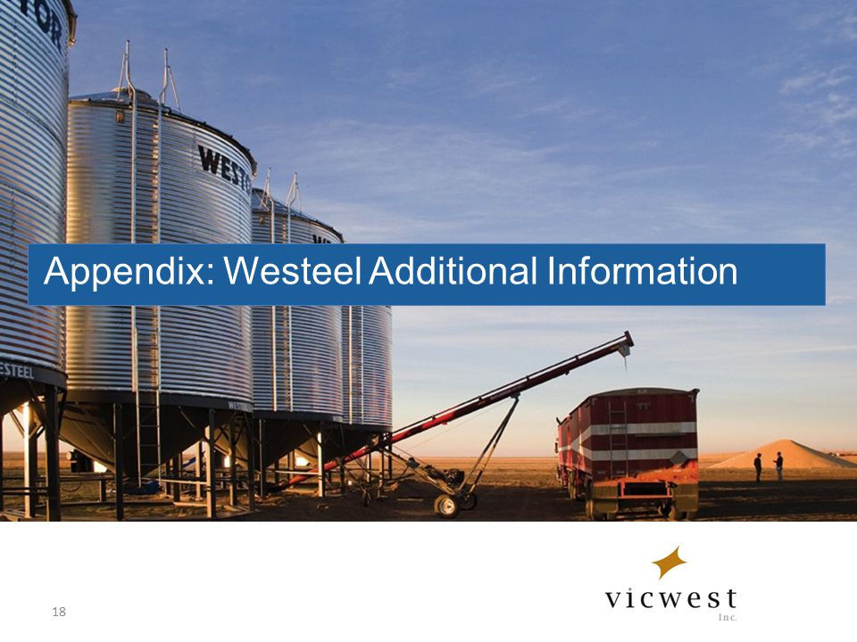 Appendix: Westeel Additional Information 18