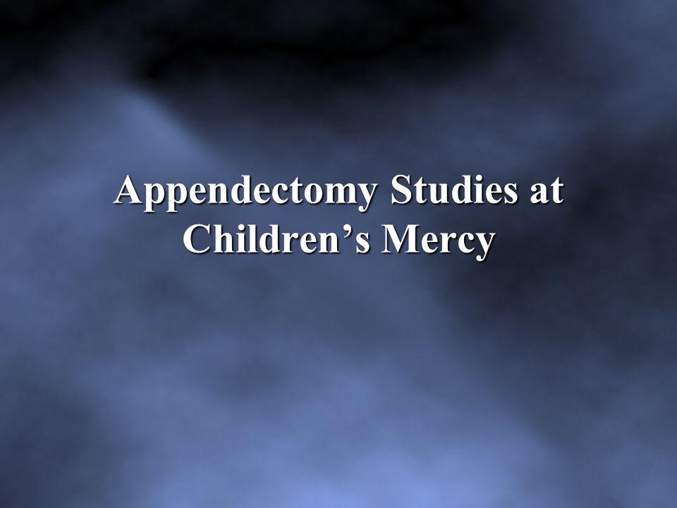 Appendectomy Studies at Children's Mercy