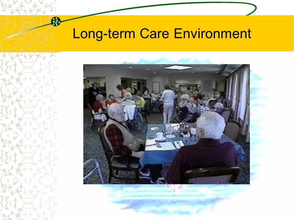 Long-term Care Environment