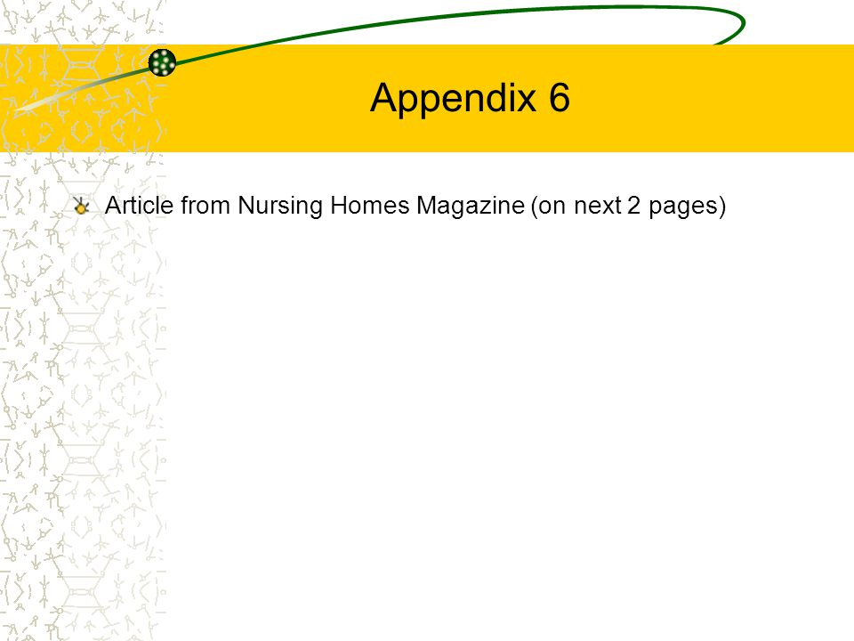 Appendix 6 Article from Nursing Homes Magazine (on next 2 pages)