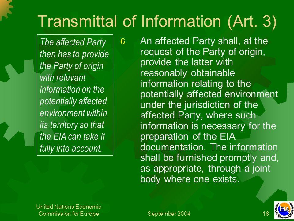 September 2004 United Nations Economic Commission for Europe18 Transmittal of Information (Art.