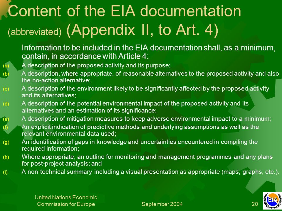 September 2004 United Nations Economic Commission for Europe20 Content of the EIA documentation (abbreviated) (Appendix II, to Art.