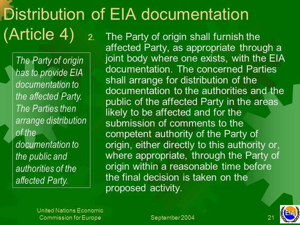 September 2004 United Nations Economic Commission for Europe21 Distribution of EIA documentation (Article 4) 2.