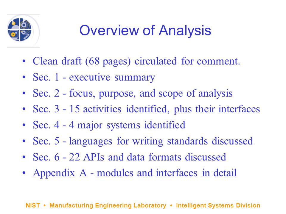 NIST Manufacturing Engineering Laboratory Intelligent Systems Division Overview of Analysis Clean draft (68 pages) circulated for comment.