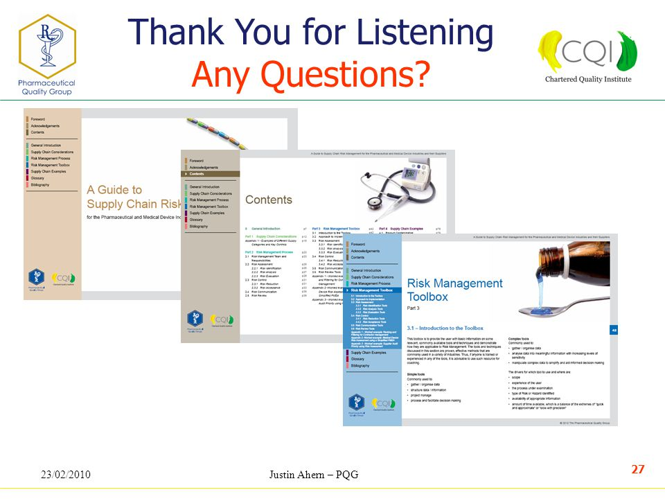 23/02/2010Justin Ahern – PQG 27 Thank You for Listening Any Questions