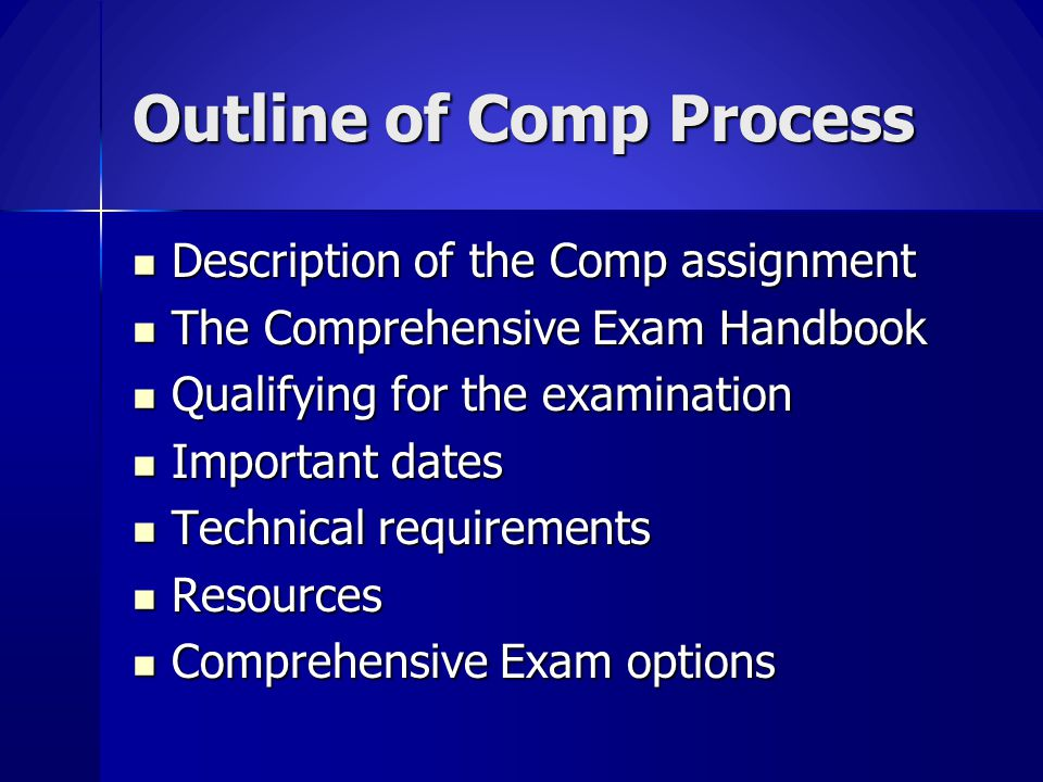 Graduate Division Language The comprehensive examination should demonstrate the student's mastery of the major field and ability to think critically. The comprehensive examination should demonstrate the student's mastery of the major field and ability to think critically.