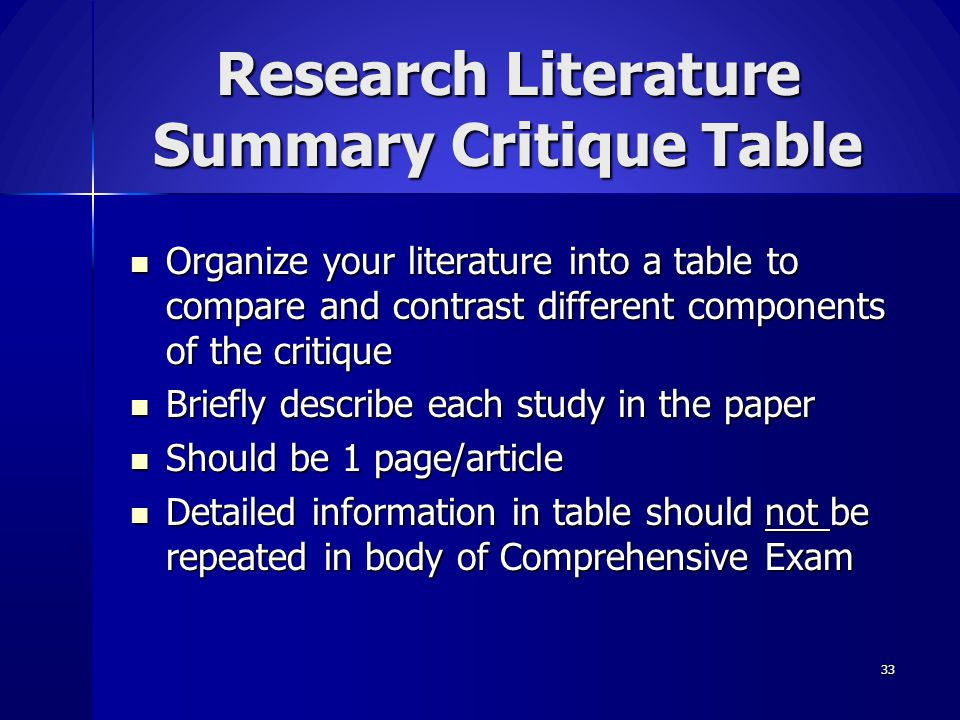 33 Research Literature Summary Critique Table Organize your literature into a table to compare and contrast different components of the critique Organ