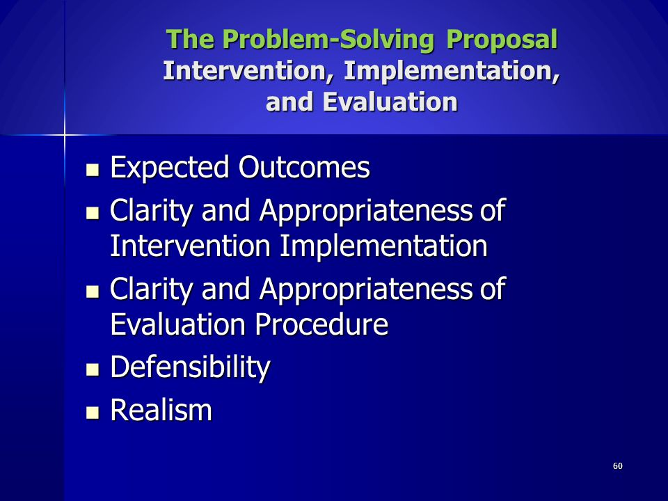 60 Expected Outcomes Expected Outcomes Clarity and Appropriateness of Intervention Implementation Clarity and Appropriateness of Intervention Implemen