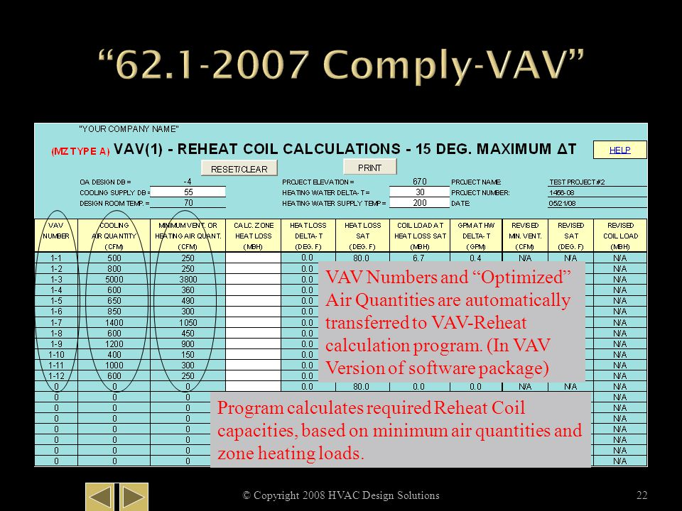 "© Copyright 2008 HVAC Design Solutions22 VAV Numbers and ""Optimized"" Air Quantities are automatically transferred to VAV-Reheat calculation program. ("