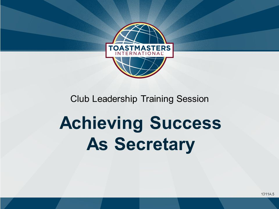 1311A.5 Club Leadership Training Session Achieving Success As Secretary