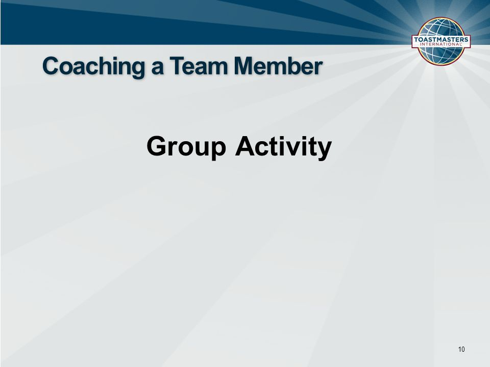 Group Activity 10 Coaching a Team Member