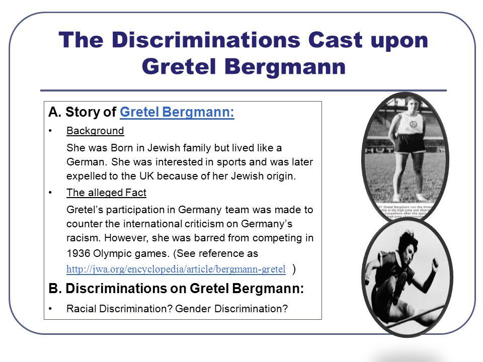 The Discriminations Cast upon Gretel Bergmann A.