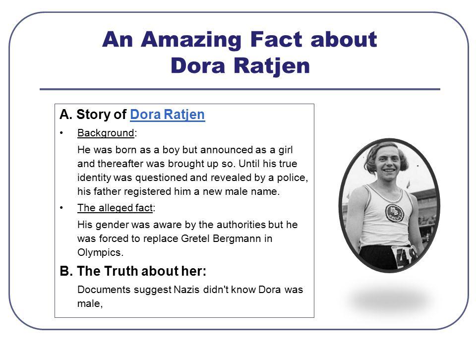An Amazing Fact about Dora Ratjen A.