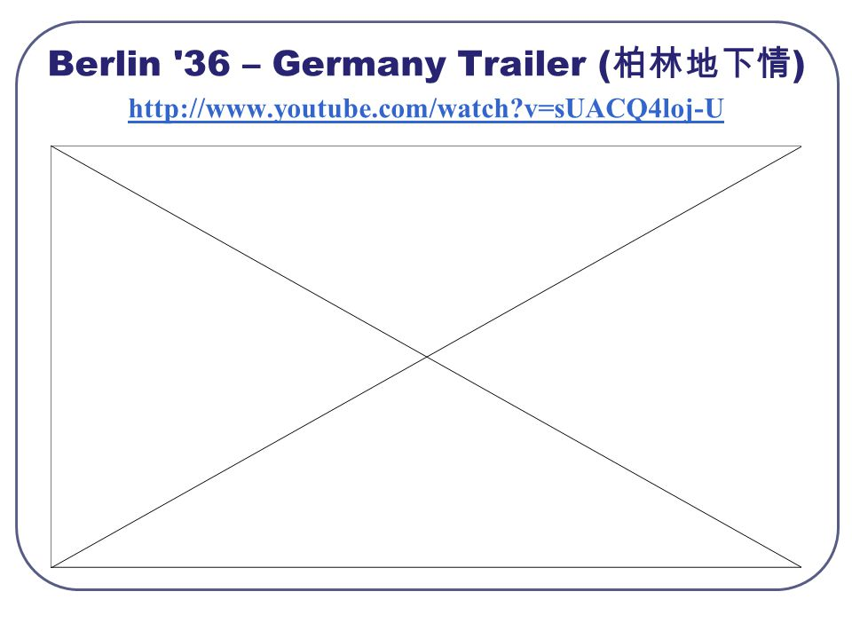Berlin 36 – Germany Trailer ( 柏林地下情 ) http://www.youtube.com/watch v=sUACQ4loj-U http://www.youtube.com/watch v=sUACQ4loj-U