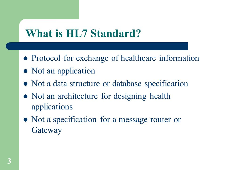 3 What is HL7 Standard.