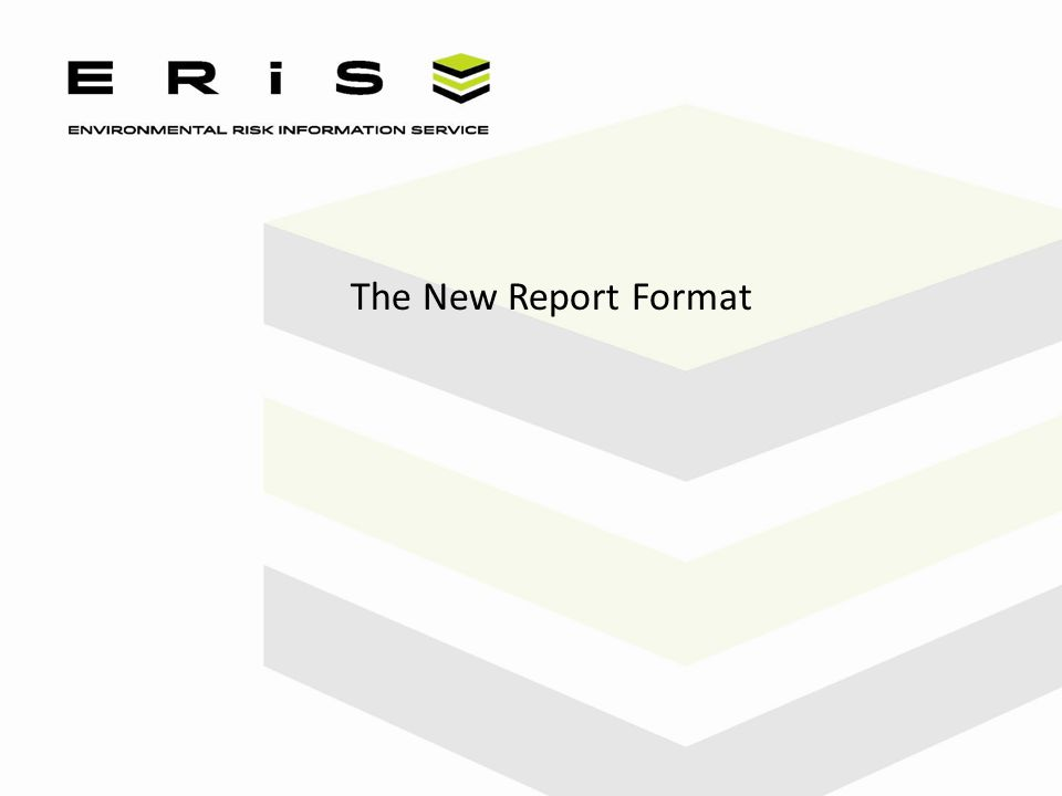The New Report Format