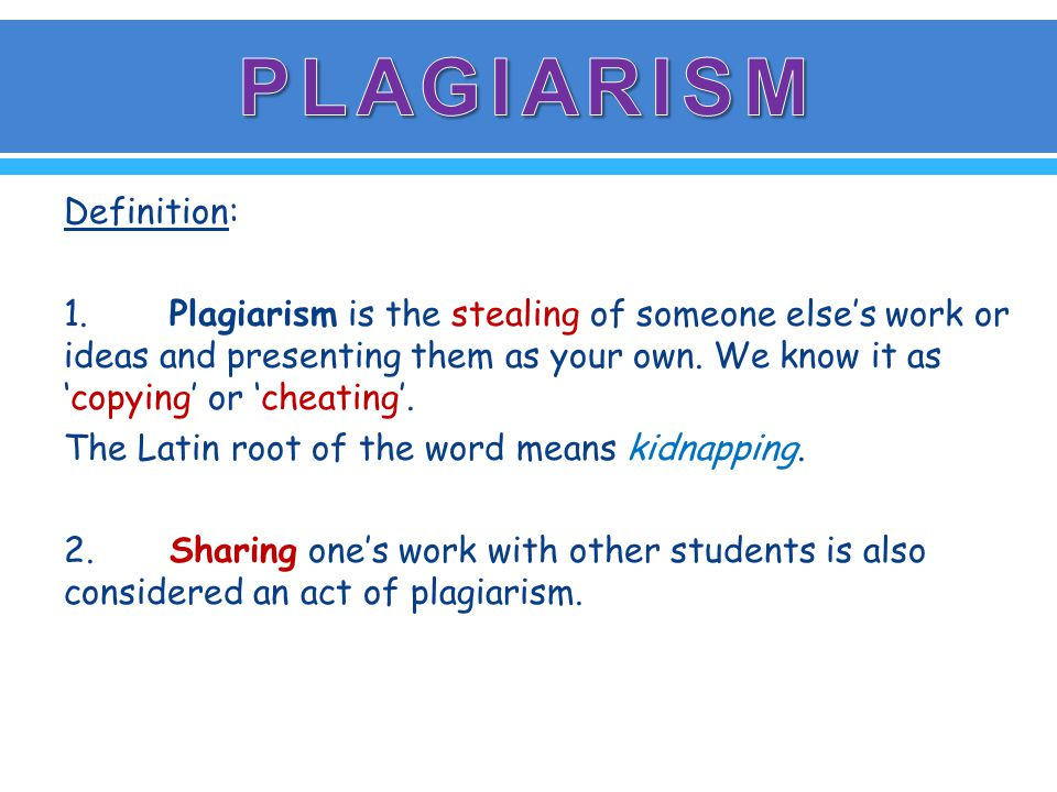  Now, I need to credit my sources or I will be guilty of PLAGIARISM.