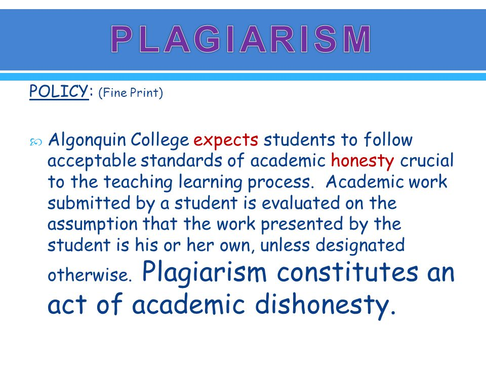 Response to Acts of Plagiarism: Students who commit plagiarism will be subject to disciplinary action.