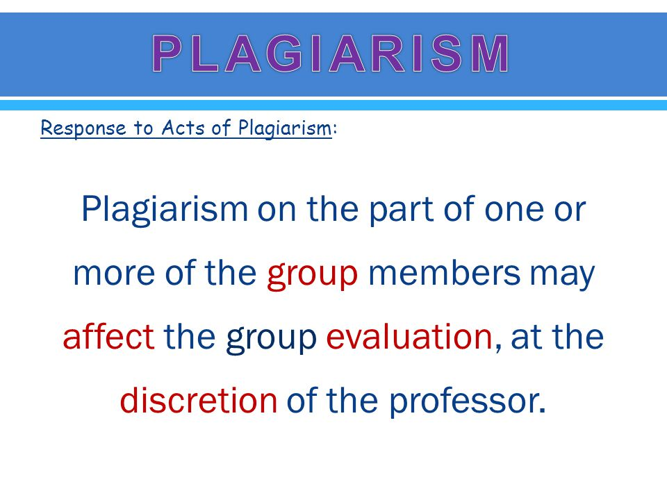 Response to Acts of Plagiarism: Any academic sanction imposed as a result of plagiarism is to be kept electronically for a period of one year.