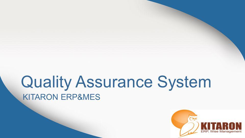 Quality Assurance System KITARON ERP&MES